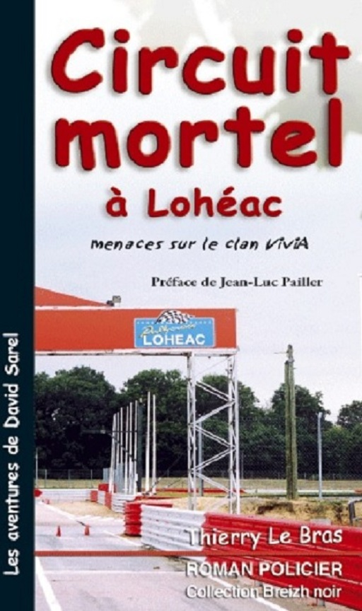 Circuit-Mortel-à-Lohéac - 2005 - roman-policier - Photo-couverture-Thierry-Le-Bras