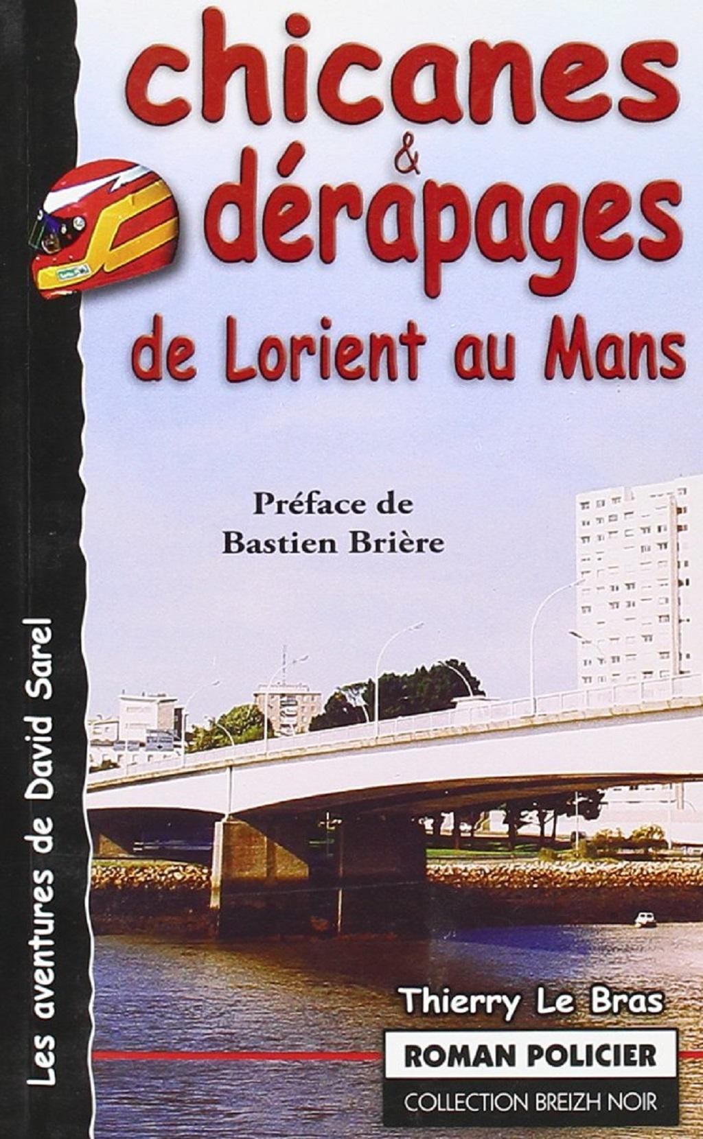 Couverture-Chicanes-et-dérapages- Thierry-Le-Bras