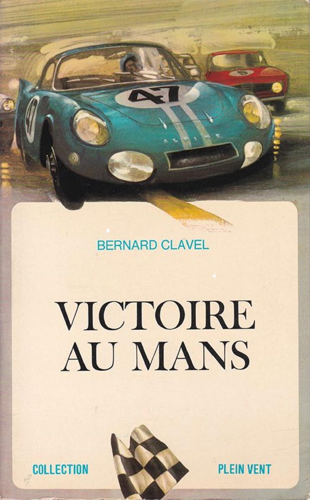 Couverture-Victoire-au-Mans-Bernard-Clavel