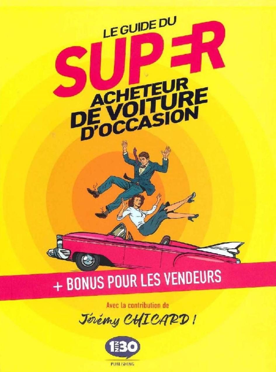 Guide-du-super-acheteur-de-voiture-d-occasion - 1-de-couv